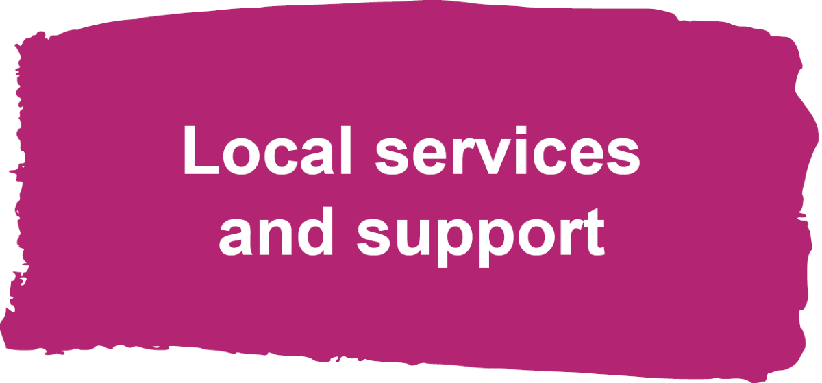 Local support and services