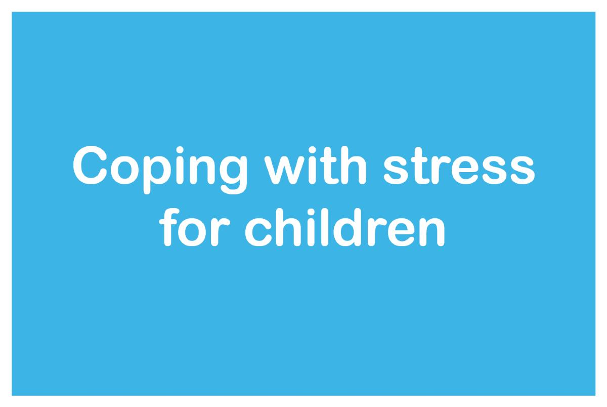 Coping with stress for children button